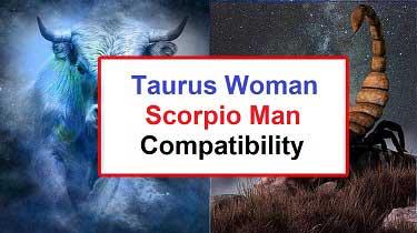 Taurus woman dating a scorpio man