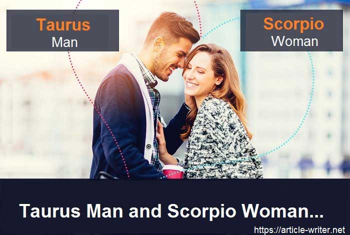 Taurus Man and Scorpio Woman - In Detail Explained NOW 2019!