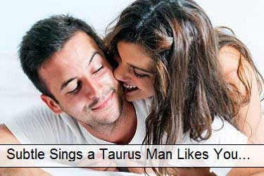Subtle signs that a Taurus man likes you - All Explained NOW!